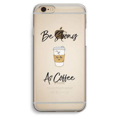 iphone-6-6s-transparent-case - Be Strong As Coffee