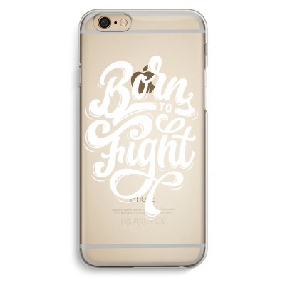 iphone-6-6s-transparent-case - Born to Fight