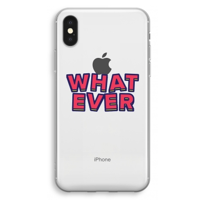 iphone-xs-transparant-hoesje - Whatever