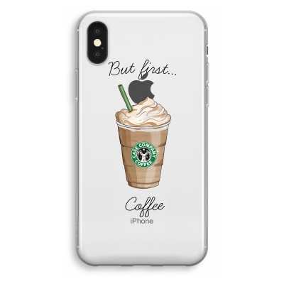 iphone-xs-transparant-hoesje - But first coffee