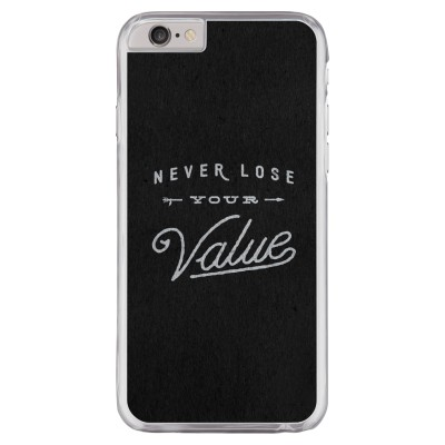 Never lose your value